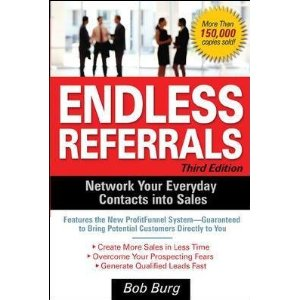 Endless Referrals by Bob Burg